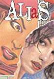Alias Vol. 4: The Secret Origins of Jessica Jones (0785111670) by Bendis, Brian Michael