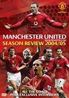 Manchester United: End Of Season Review 2004/2005 [DVD]