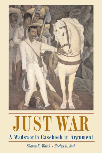 Just War: A Wadsworth Casebook in Argument (with InfoTrac)