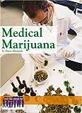 Medical Marijuana (Issues That Concern You)