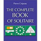 The Complete Book of Solitaire ~ Pierre Crepeau