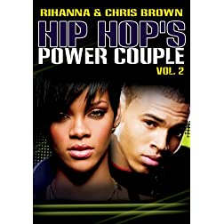 Hip Hop's Power Couple 2: Rihanna & Chris Brown