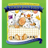 Stories Jesus Told: Favorite Stories from the Bibleby Nick Butterworth