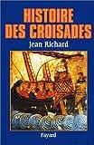 echange, troc Jean Richard - Histoire des croisades
