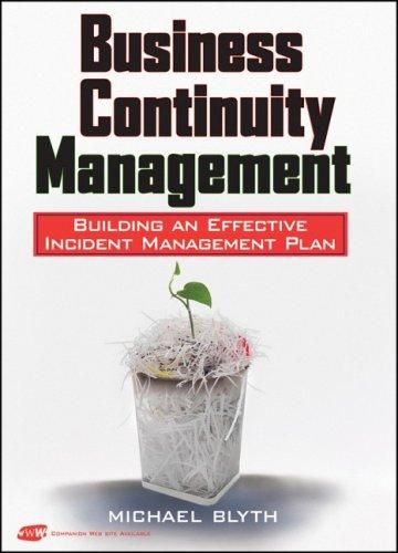 Business Continuity Management: Building an Effective Incident Management Plan