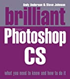 Brilliant Photoshop CS (0132001349) by Johnson, Steve