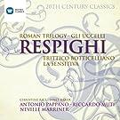 20th Century Classics: Ottorino Respighi