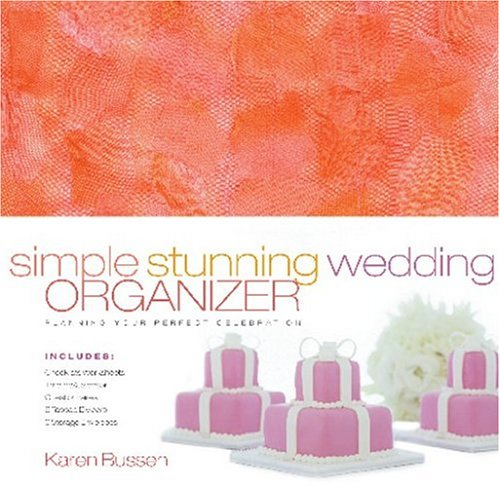 Simple Stunning Wedding Organizer: Planning Your