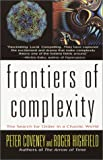 Frontiers of Complexity: The Search for Order in a Chaotic World (0449910814) by Roger Highfield