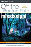 Mississippi Off the Beaten Path, 5th (Off the Beaten Path Series)