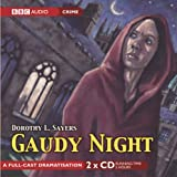 Dorothy L Sayers Gaudy Night (BBC Radio Collection)