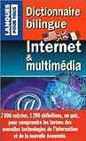 echange, troc James Benenson, Brigitte Juanals - Dictionnaire bilingue Internet et multimedia