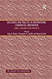 img - for Discourse and Practice in International Commercial Arbitration (Law, Language and Communication) book / textbook / text book