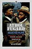 Selected Plays; 'Master Harold'... And The Boys; Blood Knot; Hello And Goodbye; Boesman And Lena (0192819291) by Fugard, Athol