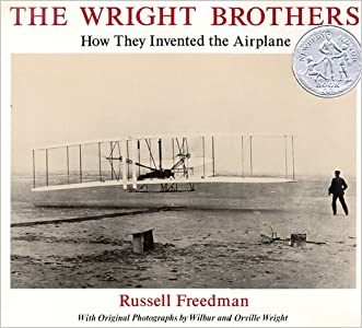 The Wright Brothers: How They Invented the Airplane written by Russell Freedman