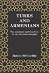 Turks and Armenians: Nationalism and...