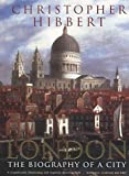 London: The Biography of a City (014005247X) by Hibbert, Christopher