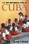 101 Top Historical Sites of Cuba
