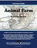 Animal Farm Literature Guide (Secondary Solutions LLC Teacher Guide)