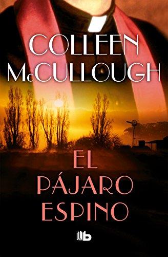El pajaro espino / The Thorn Birds  [McCullough, Colleen] (Tapa Blanda)