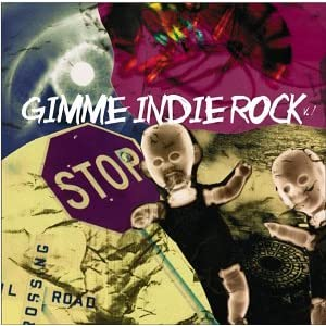 Amazon.com: Gimme Indie Rock 1: Various Artists: Music
