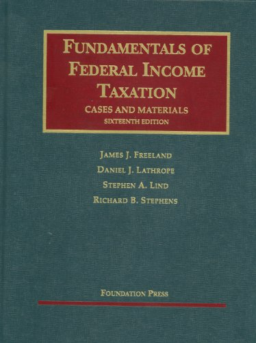 Fundamentals of Federal Income Taxation, 16th (University...