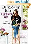 Deliciously Ella - F�r jeden Tag: Ein...
