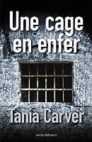 Une cage en enfer : La mort est leur seule �chappatoire ! (IX.HORS COLLECT)