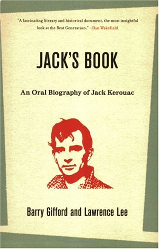 Jack39s Book An Oral Biography of Jack Kerouac