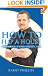 How To Flip A House: 7 Fundamentals o...