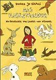 Das Hasenwunder. Die Geschichte von Laurel und Mümmel. ( Ab 10 J.)