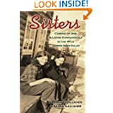 Sisters: Coming of Age and Living Dangerously in the Wild Copper River