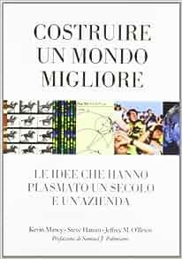 Costruire un mondo migliore: 9788871927787: Amazon.com: Books