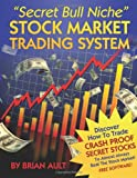 &quot;Secret Bull Niche&quot; Stock Market Trading System
