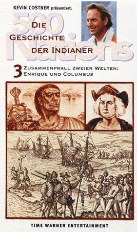 500 Nations - Die Geschichte der Indianer 3: Enrique und Columbus [VHS]