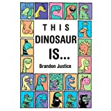 This Dinosaur is... (Children's Book Ages 3-6) (My First EBooks)by Brandon Justice