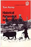 Historical Patterns of Industrialization (0582489237) by TOM KEMP