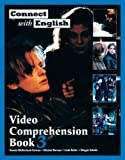 img - for Connect with English Video Comprehension, Book 3 (Bk. 3) book / textbook / text book