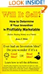 Will It Sell?: How to Determine If Yo...