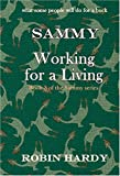 Sammy: Working for a Living (0974582964) by Hardy, Robin