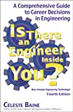 img - for Is There an Engineer Inside You?: A Comprehensive Guide to Career Decisions in Engineering (Fourth Edition) book / textbook / text book