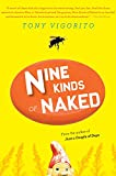 Nine Kinds of Naked
