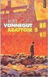 echange, troc Kurt Vonnegut - Abattoir 5