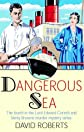 Dangerous Sea: The Fourth in the Lord Edward Corinth and Verity Browne Murder Mystery Series