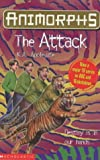 The Attack (Animorphs S.) (0439013291) by K.A. Applegate