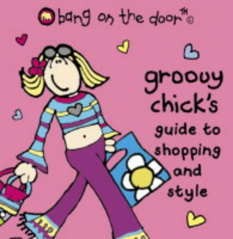 Groovy Chick's Guide to Shopping and Style PDF