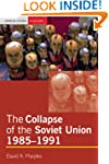 The Collapse of the Soviet Union, 198...