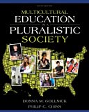 Multicultural Education in a Pluralistic Society (9th Edition)