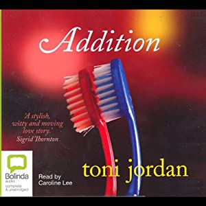 Addition | [Toni Jordan]