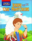 Joseph and the coat of many colors (Children's Bible classics) (0785283269) by Bill Yenne